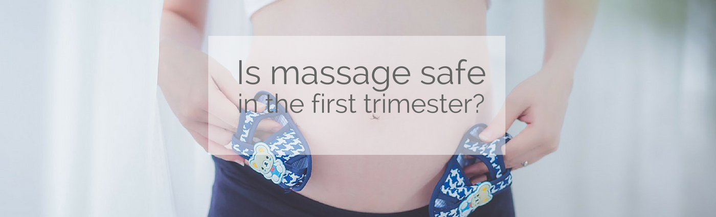 is-massage-safe-in-the-first-trimester-