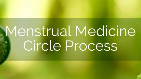 menstrual-medicine-circle-process