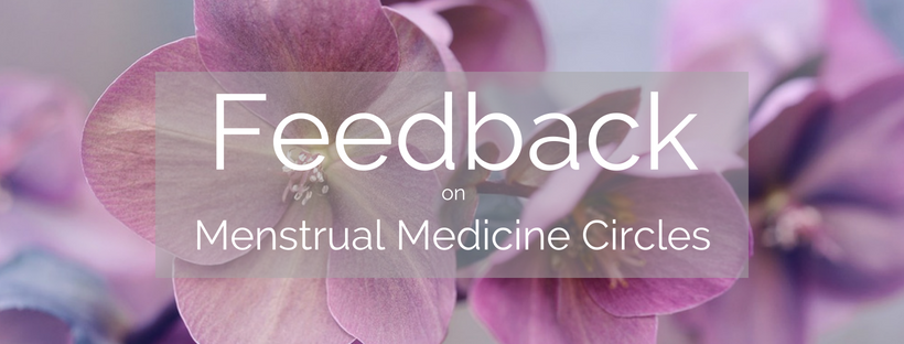 feedback-on-menstrual-medicine-circles