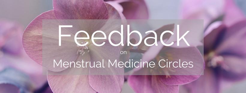 feedback-on-menstrual-medicine-circles