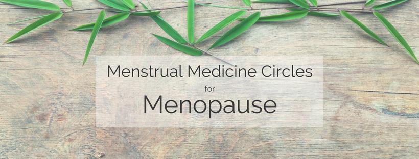 menstrual-medicine-circles-for-menopause