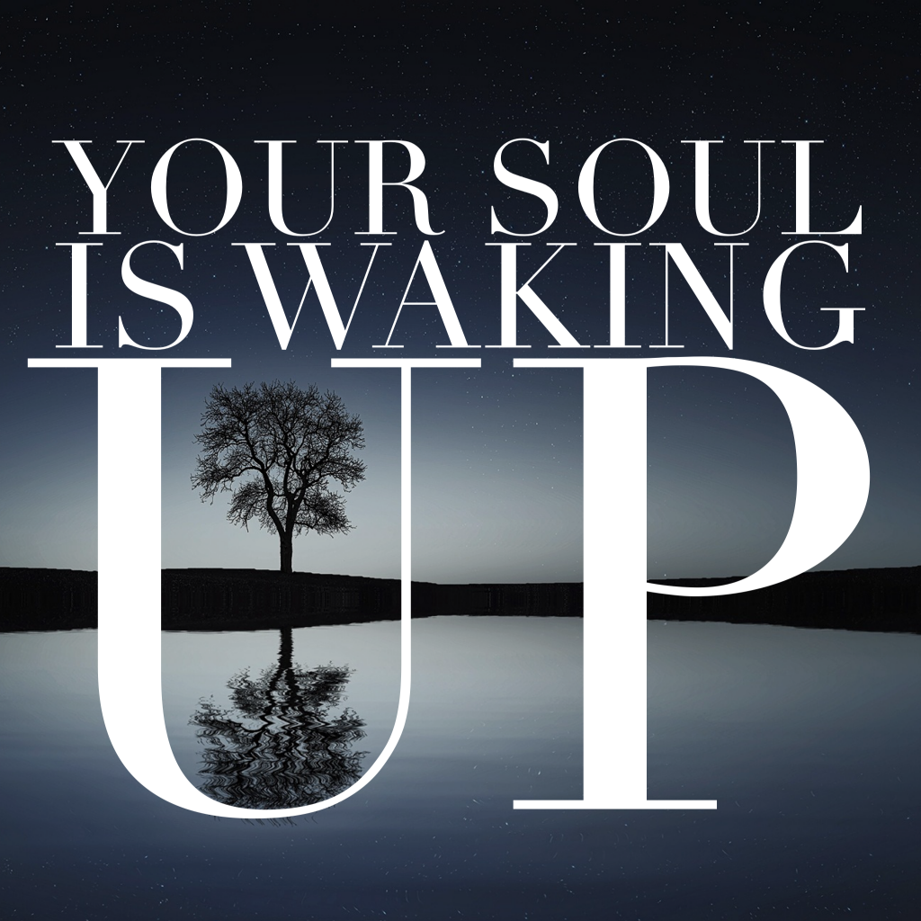 your-soul-is-waking-up