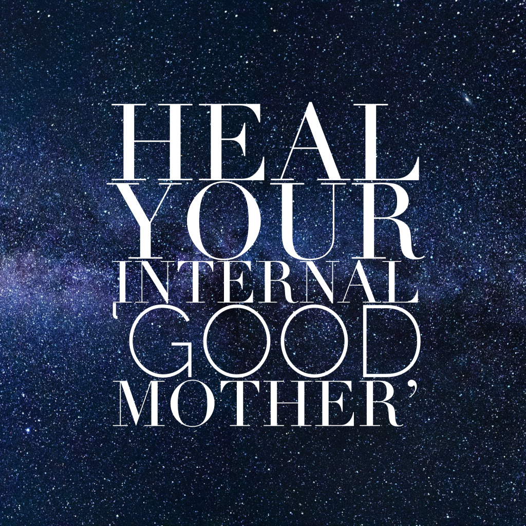 heal-your-internal-good-mother