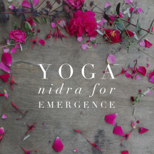 Yoga-Nidra-for-Emergence